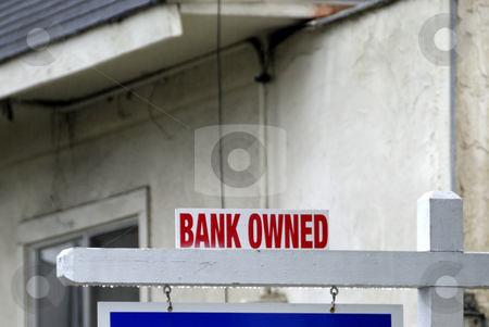 Bank Owned For Sale Sign stock photo, Bank Owned For Sale Sign by Craig Steven Thrasher