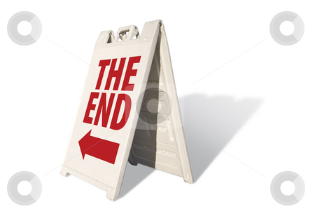 The End Tent Sign stock photo, The End Tent Sign Isolated on a White Background. by Andy Dean