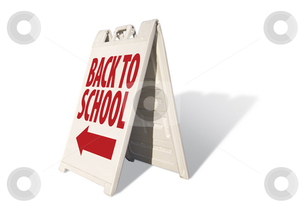 Back to School Tent Sign stock photo, Back to School Tent Sign Isolated on a White Background. by Andy Dean