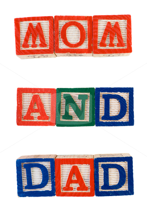 Mom And Dad stock photo, The words mom and dad, spelled out using baby letter blocks, isolated against a white background by Richard Nelson