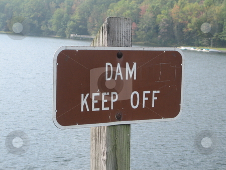 Dam stock photo, Pictures of a sign of a dam by Albert Lozano