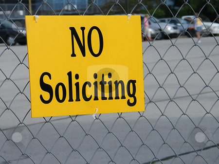 No Soliciting Sign  stock photo, A No Soliciting Sign posted on a Fence by Dazz Lee Photography