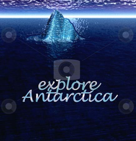 Explore Antarctica Text With Floating Iceberg in Ocean stock photo, Explore Antarctica Text With Floating Iceberg in Ocean by Robert Davies