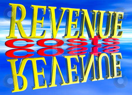 Big Revenue Small Costs Text with Reflection Day stock photo, Big Revenue Small Costs Text with Reflection at Day Blue by Robert Davies