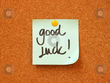 Good luck message stock photo, Good luck message on cork board by Dragana Jokmanovic