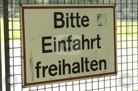 Bitte Einfahrt freihalten stock photo, Close-up on sign saying