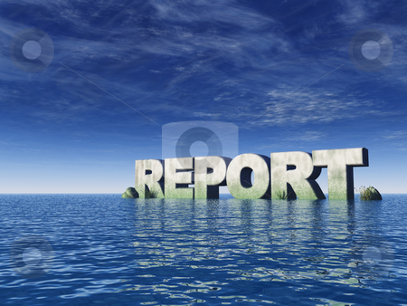 Report stock photo, The word report at the ocean - 3d illustration by J?