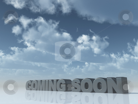 Coming soon stock photo, The words coming soon in front of blue cloudy sky - 3d illustration by J?