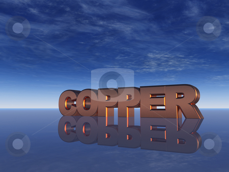 Copper stock photo, The word copper and blue sky - 3d illustration by J?