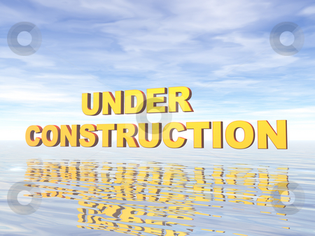 Under construction stock photo, Under costruction text in water landscape - 3d illustration by J?