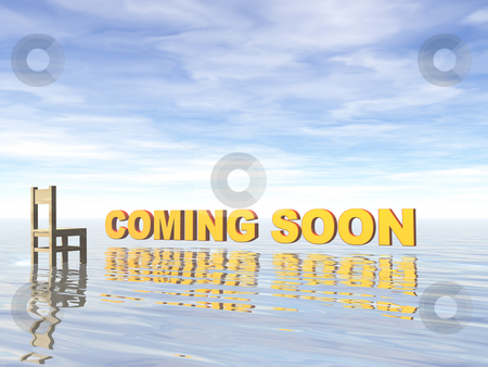 Coming soon stock photo, Coming soon text and chair at water landscape - 3d illustration by J?