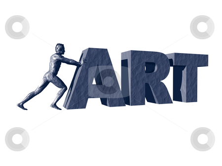 Pushing art stock photo, Man sculpture pushes the word art - 3d illustration by J?