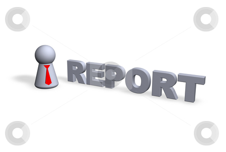 Report stock photo, Report text in 3d and play figure with red tie by J?