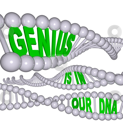 Genius is in Our DNA stock photo, Spiral strands containing the words Genius is in Our DNA by Chris Lamphear