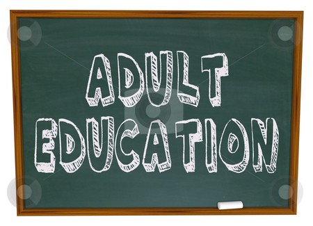 Adult Education - Chalkboard stock photo, The words Adult Education written on a chalkboard by Chris Lamphear