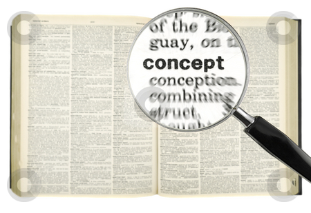 Searching for CONCEPT stock photo, A magnifying glass on the word CONCEPT on a dictionary. Isolated on white. by Ignacio Gonzalez Prado