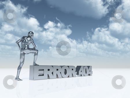 Error 404 stock photo, Sculpture - man stands with one foot on text error 404 - 3d illustration by J?