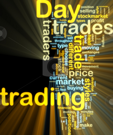 Day trading wordcloud glowing stock photo, Word cloud tags concept illustration of day trading glowing light effect by Kheng Guan Toh