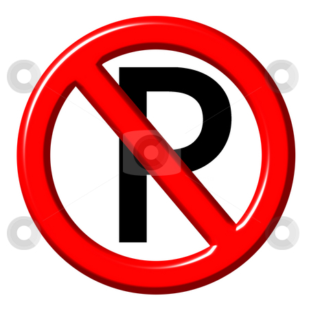 No parking 3d sign  stock photo, No parking 3d sign  isolated in white by Georgios Kollidas