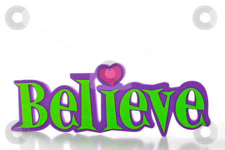 Believe Frame stock photo, Word spells believe in green and purple letters; isolated on white background. by Tammy Abrego