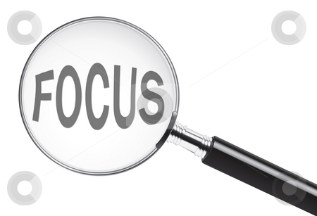 Focus stock photo, Focus concept with text under a magnifying glass by Stephen VanHorn