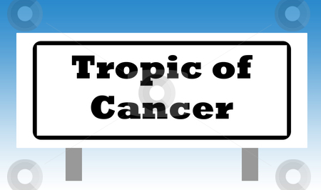 Tropic of Cancer Sign stock photo, Tropic of Cancer sign isolated with graduated blue sky background. by Martin Crowdy