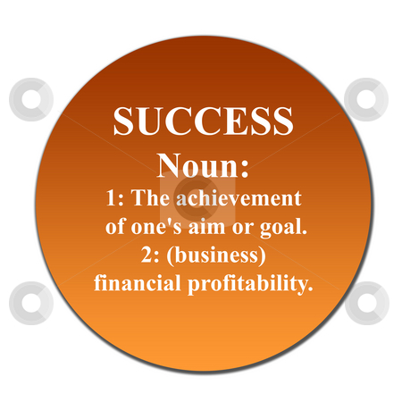 Success stock photo, Dictionary definition of succes on orange button, isolated on white background. by Martin Crowdy