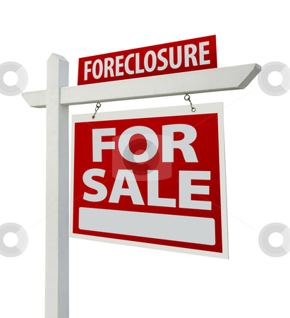 Foreclosure Real Estate Sign Isolated - Right stock photo, Foreclosure Home For Sale Real Estate Sign Isolated on a White Background with Clipping Paths - Right Facing. by Andy Dean