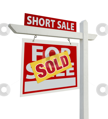 Sold Short Sale Real Estate Sign Isolated - Left stock photo, Sold Short Sale Home For Sale Real Estate Sign Isolated on a White Background with Clipping Paths - Left Facing. by Andy Dean