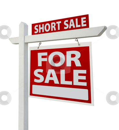 Short Sale Real Estate Sign Isolated - Right stock photo, Short Sale Home For Sale Real Estate Sign Isolated on a White Background with Clipping Paths - Right Facing. by Andy Dean