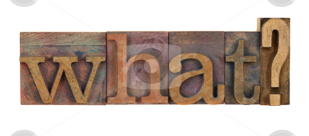 What question stock photo, What question in vintage wood letterpress type blocks, stained by color ink, isolated on white by Marek Uliasz