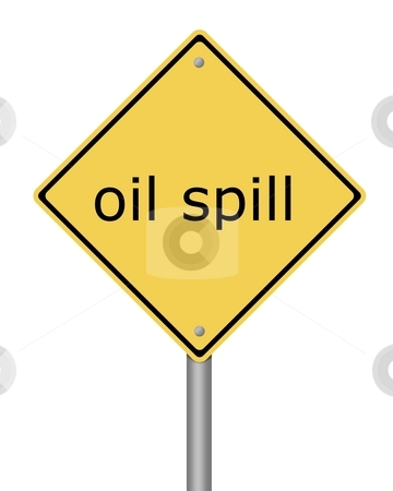 Warning Sign stock photo, Yellow warning sign with the text oil spill by Henrik Lehnerer