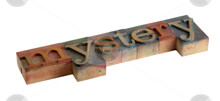 Mystery stock photo, The word mystery in vintage wooden letterpress type blocks, stained by color ink, isolated on white by Marek Uliasz