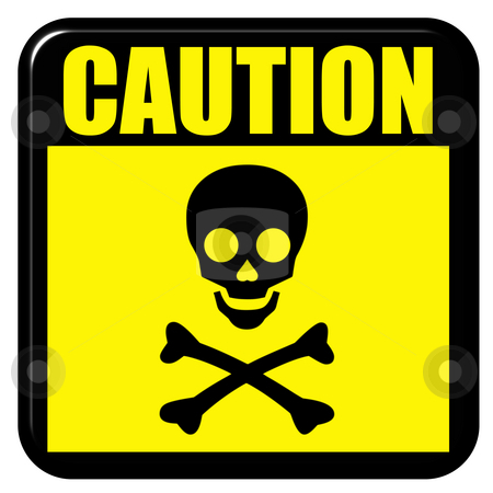 Caution Death stock photo, Caution death sign isolated in white by Georgios Kollidas