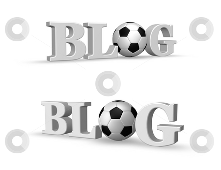 Soccer blog stock photo, The word blog and a soccer ball - 3d illustration by J?