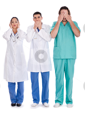 3 doctors Don't see, don't speak and don't hear anything stock photo, 3 doctors Don't see, don't speak and don't hear anything on isolated background by Get4net