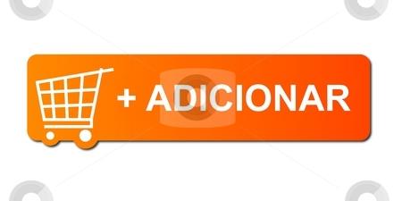 Adicionar Orange stock photo, Adicionar button with a shopping cart on white background. by Henrik Lehnerer