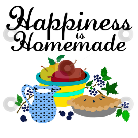 Happiness is homemade illustration stock photo, Happiness is homemade illustration by CHERYL LAFOND
