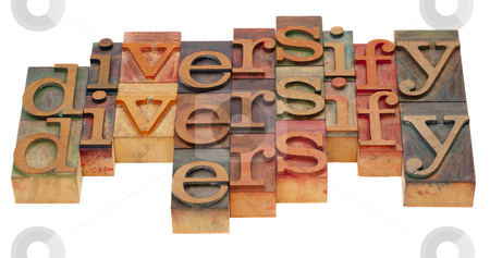 Diversify word abstract stock photo, Diversification concept - word abstract in vintage wooden letterpress blocks isolated on white by Marek Uliasz