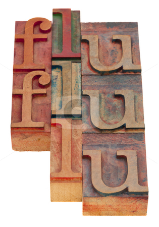 Flu word abstract  stock photo, Flu word abstract - vintage wooden letterpress blocks isolated on white by Marek Uliasz