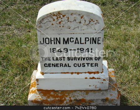 Tombstone General Custer stock photo, This is an old tombstone reflecting the last man who was living that had fought with general custer by CHERYL LAFOND