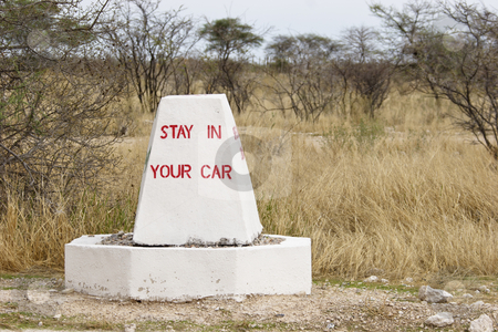 Stay in your car stock photo, A warning sign in Etosha National Park: Stay in your car. Etosha National Park, Namibia, Africa by mdphot