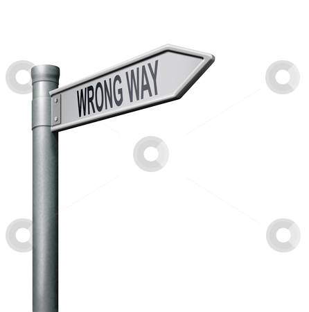 Wrong way stock photo, road sign arrow indicating wrong way making a mistake by Dirk Ercken