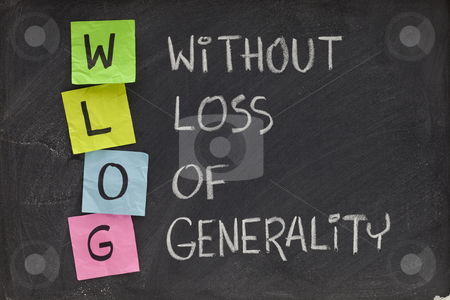 Without loss of generality stock photo, WLOG (without loss of generality) - acronym and phrase used in mathematics and science, applicable more generally - white chalk handwriting and color sticky notes on blackboard by Marek Uliasz
