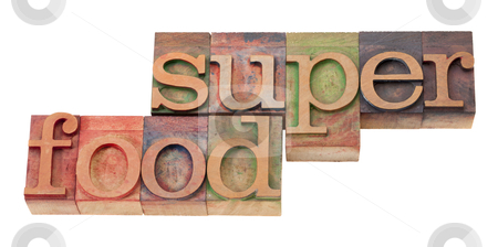 Super food - words in letterpress type stock photo, super food- words in vintage wooden letterpress printing block, stained by color inks, isolated o n white by Marek Uliasz