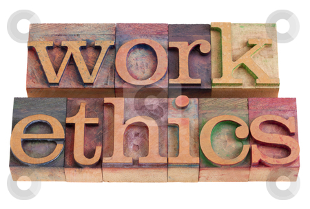 Work ethics stock photo, work ethics concept -  words  in vintage wooden letterpress printing blocks, stained by color inks, isolated on white by Marek Uliasz