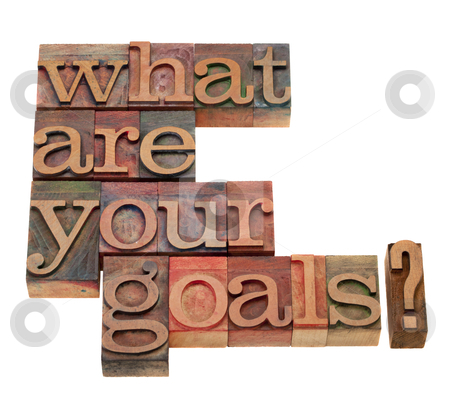 What are your goals question stock photo, what are your goals question in vintage wooden letterpress printing blocks, stained by color inks, isolated on white by Marek Uliasz