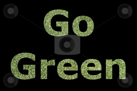 Go Green stock photo, Go Green good for the environment and earth by Henrik Lehnerer
