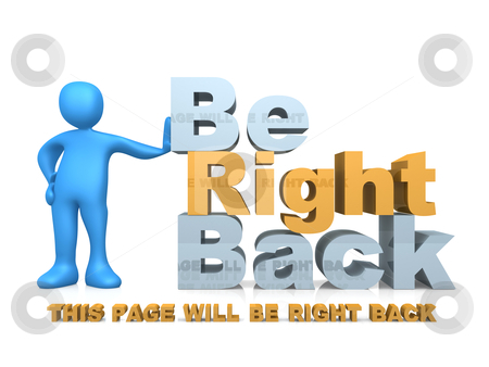 Be Right Back stock photo, Illustration with the message - This page will be right back. by Konstantinos Kokkinis