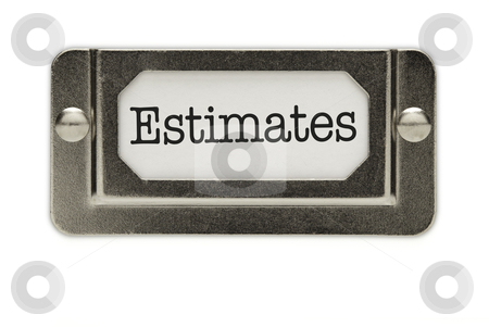 Estimates File Drawer Label stock photo, Estimates File Drawer Label Isolated on a White Background. by Andy Dean